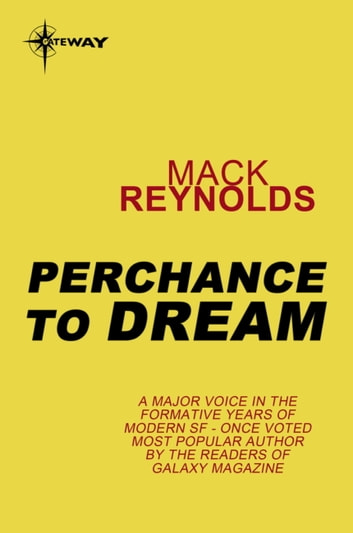 Perchance to Dream ebook by Mack Reynolds