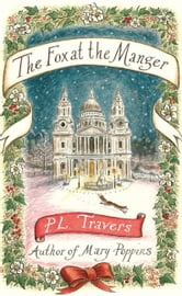 The Fox at the Manger ebook by P. L. Travers