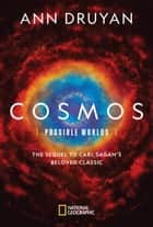 Cosmos: Possible Worlds ebook by