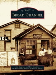 Broad Channel ebook by Liz Guarino