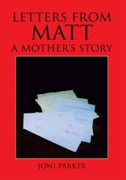 Letters from Matt ebook by Joni Parker
