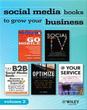 Social Media Reading Sampler: Excerpts by Lee Odden, Jeanne Hopkins, Jamie Turner, Mike Proulx, Stacey Shepatin, Kipp Bodnar, Jeff Cohen, Frank Elias ebook by Wiley