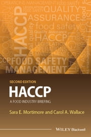 HACCP - A Food Industry Briefing ebook by Sara E. Mortimore, Carol A. Wallace