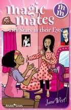 ebook Magic Mates with Stars in their Eyes de Jane West