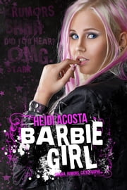 Barbie Girl ebook by Heidi Acosta