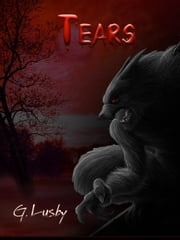 Tears ebook by G Lusby