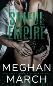 Sinful Empire ebook by Meghan March