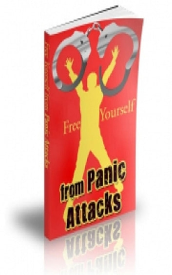 How To Free Yourself from Panic Attacks ebook by Jimmy Cai