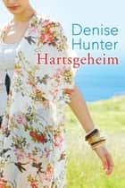 Hartsgeheim ebook by Petra Butler-de Vries, Denise Hunter