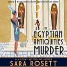 The Egyptian Antiquities Murder audiobook by Sara Rosett