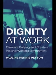 Pauline rennie peyton ebook and audiobook search results dignity at work eliminate bullying and create and a positive working environment ebook by pauline fandeluxe Gallery