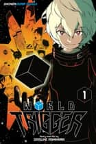 World Trigger, Vol. 1 ebook by Daisuke Ashihara