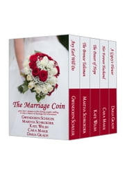 The Marriage Coin( Boxed Set) ebook by Cara Marsi,Kate Welsh,Gwendolyn Schuler,Daria Grady,Martha Schroeder