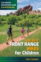 The Best Front Range Trail Runs ebook by Tony Parker