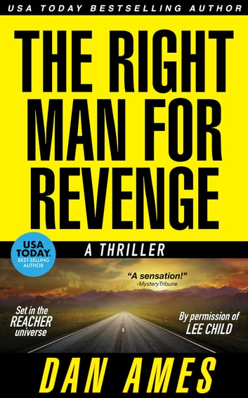 The JACK REACHER Cases - The Right Man For Revenge ebook by Dan Ames