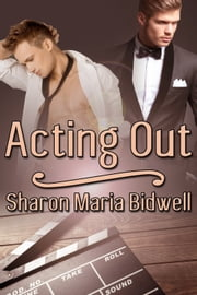 Acting Out ebook by Sharon Maria Bidwell
