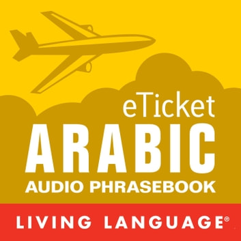 eTicket Arabic audiobook by Living Language