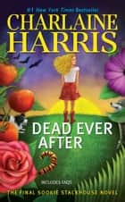 Dead Ever After ebook by Charlaine Harris