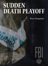 Sudden Death Playoff ebook by Brian Strangman