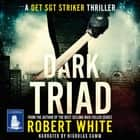 Dark Triad - A Det Sgt Striker Thriller Book 3 audiobook by