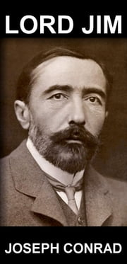 Lord Jim [avec Glossaire en Français] ebook by Joseph Conrad,Eternity Ebooks