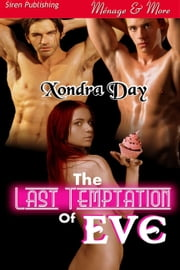 The Last Temptation of Eve ebook by Xondra Day