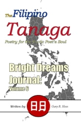 The Filipino Tanaga: Poetry for the Exotic Poet's Soul ebook by Gary R. Hess
