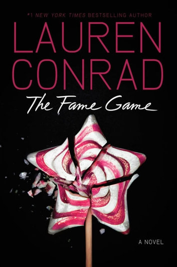 The Fame Game ebook by Lauren Conrad