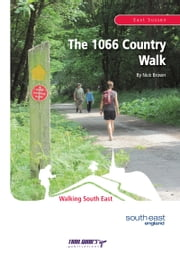 The 1066 Country Walk ebook by Nick Brown