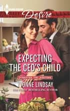 Expecting the CEO's Child ebook by Yvonne Lindsay