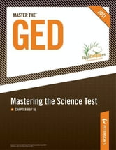 Master the GED: Mastering the Science Test: Chapter 8 of 16 ebook by Peterson's