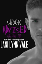 Shock Advised ebook by Lani Lynn Vale