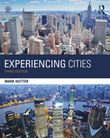 Experiencing Cities ebook by Mark Hutter