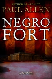 Negro Fort ebook by Paul Allen
