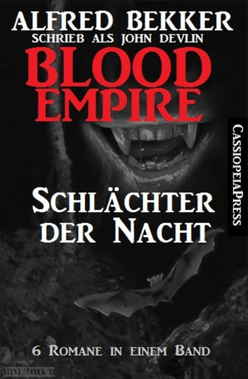 Blood Empire - Schlächter der Nacht ebook by Alfred Bekker