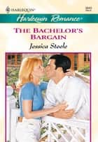 The Bachelor's Bargain ebook by Jessica Steele
