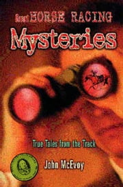 Great Horse Racing Mysteries ebook by John McEvoy