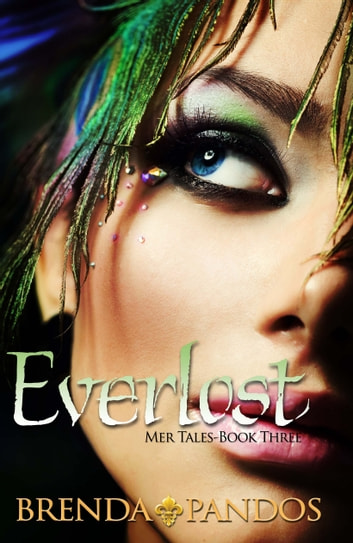 Everlost, Mer Tales Book 3 ebook by Brenda Pandos