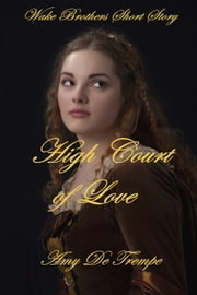 High Court of Love ebook by Amy De Trempe