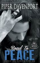 Road to Peace ebook by Piper Davenport