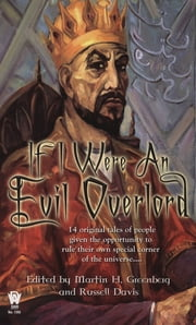 If I Were An Evil Overlord ebook by Martin H. Greenberg,Russell Davis