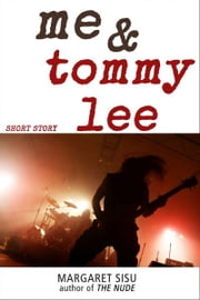 Me and Tommy Lee ebook by Margaret Sisu