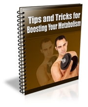 Tips and Trics for Boosting Your Metabolism ebook by Sven Hyltén-Cavallius