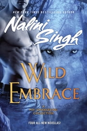 Wild Embrace ebook by Nalini Singh