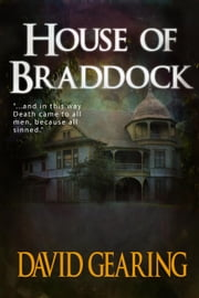 House of Braddock ebook by David Gearing