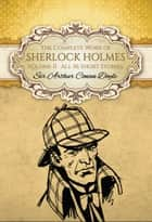The Complete Work of Sherlock Holmes II (Global Classics) - Volume II (All 56 Short Stories) ekitaplar by Sir Arthur Conan Doyle