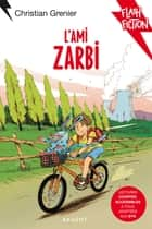 L'ami zarbi ebook by Christian Grenier