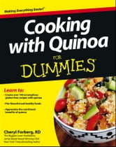 Cooking with Quinoa For Dummies ebook by Cheryl Forberg
