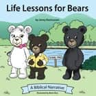 Life Lessons for Bears ebook by Jenny Rasmussen