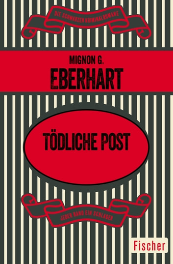 Tödliche Post - Kriminalroman ebook by Mignon G. Eberhart